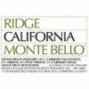 Ridge Santa Cruz Mountains Red Monte Bello Vineyard Santa Cruz Ca